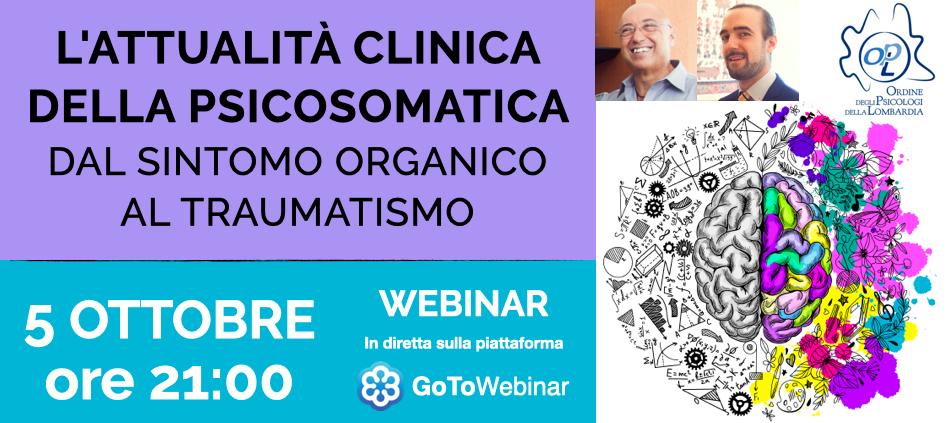 L'attualità clinica della psicosomatica: dal sintomo organico al traumatismo | WEBINAR OPL 5 ottobre 2020