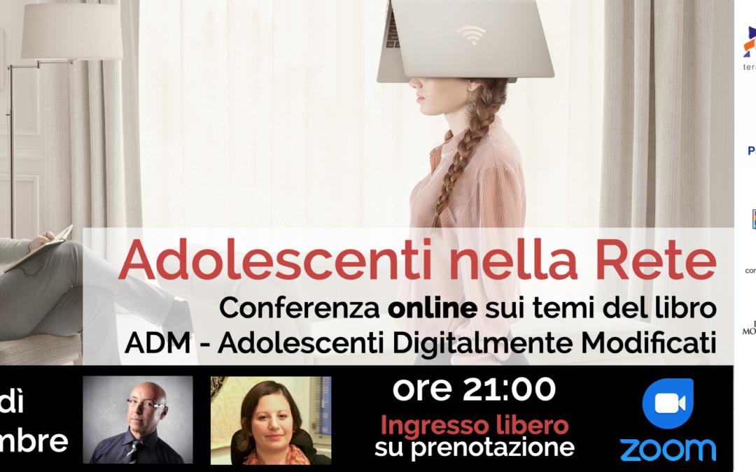 Adolescenti nella Rete   Conferenza a partire dai temi del libro ADM   WEBINAR 27 novembre 2020