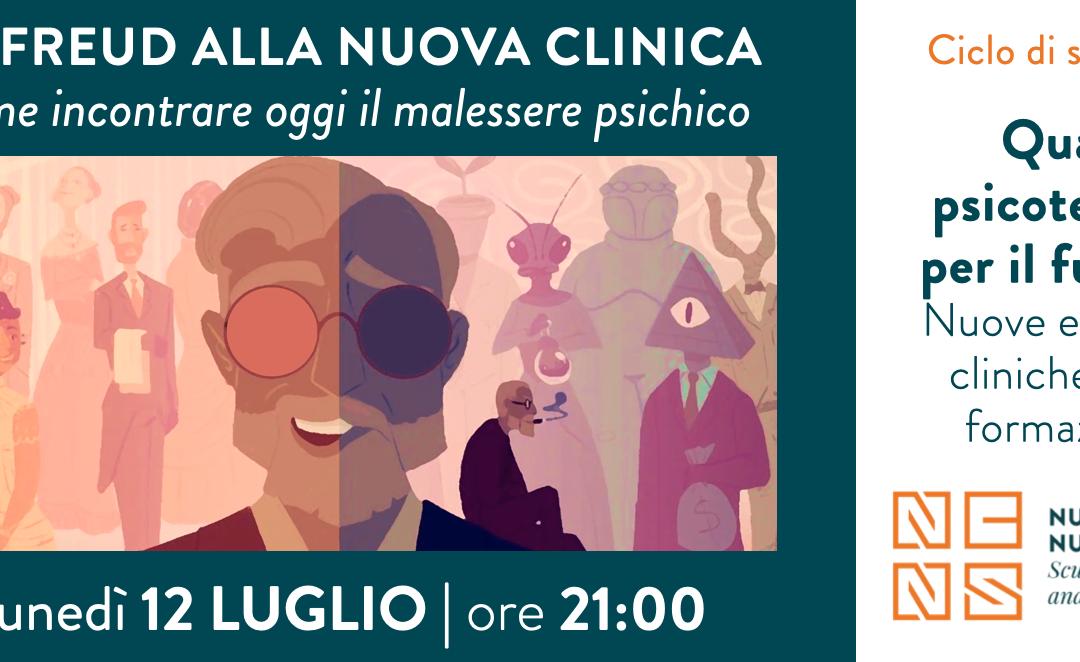 Quale psicoterapia per il futuro? | DA FREUD ALLA NUOVA CLINICA | CICLO di WEBINAR 12 luglio 2021